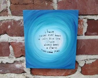 Fleetwood Mac lyrics painting on salvaged wood, Fleetwood Mac band, storms lyrics art, Stevie Nicks, ocean painting, storm painting, sea art
