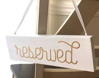 Reserved Signs for Wedding, Wedding chair signs Wedding Reserved seat signs, Reserved sign chair sign Wedding sign gold Reserved Sign
