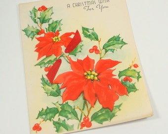 Vintage Christmas Card, A Christmas Wish For You, 1950's  Greeting Card, Mid Century, Red Poinsettias, Christmas Flowers