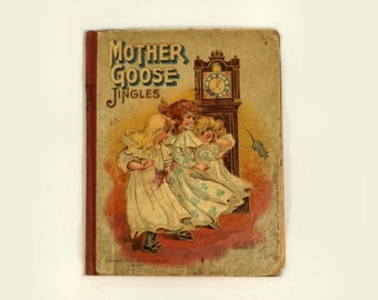 Mother Goose Jingles Book, Antique 1904 Vintage Childrens Stories, Illustrated Hardcover, Lothrop Publishing Boston