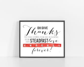 """Scripture Wall Art - 1 Chronicles 16:34 - Oh Give Thanks - Black and White - 8x10"""" Digital Print - Printable Art - INSTANT DOWNLOAD"""