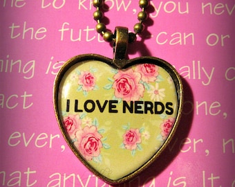 I Love Nerds Floral Heart Necklace Talk Nerdy To Me
