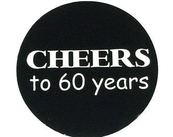 60th Birthday Stickers - Cheers to 60 Years - Round 1 1/2 Inch Handmade Stickers, Set of 12