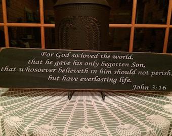 """John 3:16 - For God so loved the World Sign - 24x6x3/4"""""""