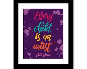 Every Child is An Artist Quote Poster Print, Pablo Picasso Art, Picasso Quote Art, Artist Pablo Picasso Quote Wall Art, Kids Room Canvas