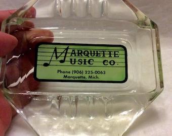 Marquette Music Co. Marquette MI ash tray.