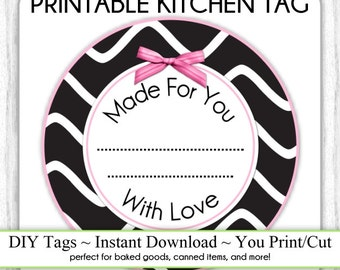 Kitchen Printable Tag, Black and White Canning Label, Instant Download Made for You Printable Tag, DIY canning tags, DIY baked goods label