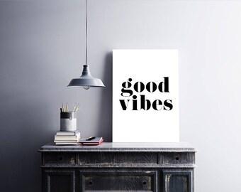 Good Vibes | A5 | A4 | Print | Monochrome | Typography | Nordic | Scandi | Home Decor | Nursery | Birthday |