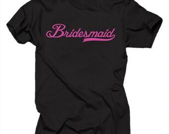 Bridesmaid T Shirt Gift For Bridesmaid Bachelorette Party Tshirt Shirt Wedding Apparel