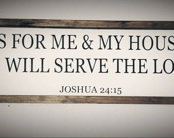 As for me and my house we will serve the Lord wood sign. Joshua 24:15, rustic wood sign, farmhouse decor, framed wood sign.