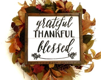 Grateful, Thankful, Blessed Handcrafted Wooden Fall Sign // Farmhouse Fall Sign // Thanksgiving Decor // Hand Painted Wood Sign