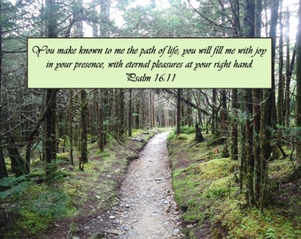 Scripture, Inspiration, Psalm 16:11, Path of Life, Smoky Mountains, Archival Giclee Print, Hiking, Photography Print, 10 x 13