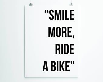 Smile More, Ride A Bike Cycling Print