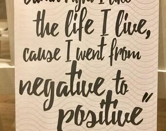 Damn right I like the life I live