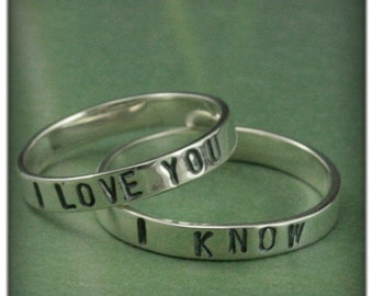 Sterling Silver Wedding Rings~I Love You Band~I Know Ring~Star Wars Inspired Bands~Hand Stamped Bands~Promise Rings~Silver Wedding Set