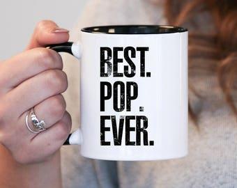 Best Pop Ever, Pop Gift, Pop Birthday, Pop Mug, Pop Gift Idea, Baby Shower, Mothers Day, mug gift