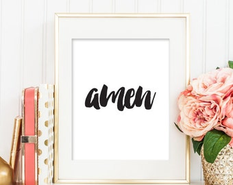 Amen PRINTABLE ART, Amen Print, Christian Printable, Black and White Home Decor, Christian Wall Art, Amen Print, Christian Gift Idea 149