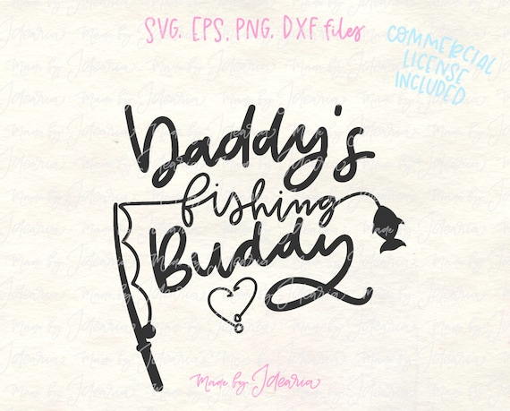 Fishing buddy svg buddy svg fishing daddy svg father svg for Fish daddy s