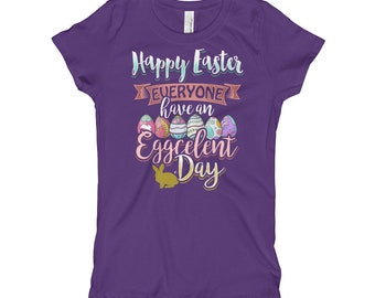 Girls Easter T Shirt for Kids Have an Eggcellent Day Eggs Bunny Short Sleeve