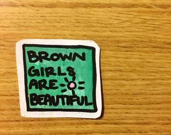 brown girls are beautiful feminist girl power self love sticker