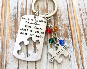 Only A Special Teacher Can Hear What A Child Can Not Say - Autism Awareness - Teacher Appreciation - Puzzle Piece - Autistic Keychain