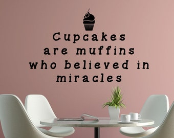 Cupcake wall decal- Cupcake wall decor- cupcake wall art- Bakery wall decal- Funny kitchen decal- cupcakes are muffins- bakery decor