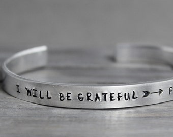 Grateful Cuff, Inspiration Cuff, Grateful for this Day, Hand Stamped Cuff, Personal Gift Idea, Personalized Jewelry, Custom Cuff,