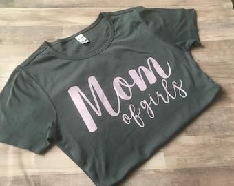 Girl Mom Shirt - Mom of Girls