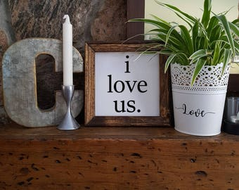 Reverse Canvas - 8x8 - I Love Us - Paint - Stained Frame - Wood - Rustic - Farm House Style Coffee & Tea - Coffee Bar