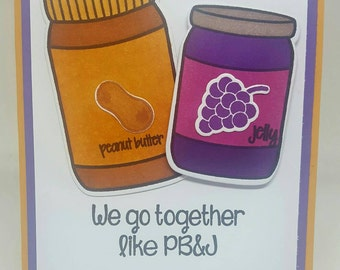 Peanut butter and jelly I'll Stick By You PB&J love friendship bestie Valentine's day card with Envelope