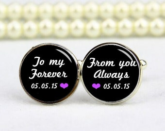 To My Forever, From Your Always Cufflinks, Tie Tack, Custom Any Wording, Photo, Personalized Cufflinks, Wedding Cufflinks, Groom Cuff Links