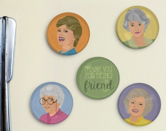 Golden Girls Illustrated Magnets - Thank you for Being a Friend, Birthday, Christmas, Gift, Best Friends, Dorothy, Blanche, Rose, Sophia