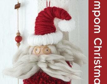 POMPOM CHRISTMAS Book by Alistair Macdonald Paperback Craft Ideas - Twenty to Make Series - Santa Kids Decorations Yarn Scraps Animals Angel