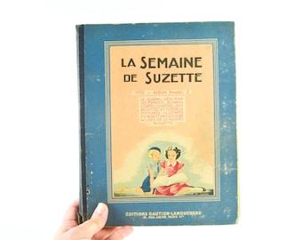 1953 Vintage La Semaine De Suzette Book French Girl Magazine Cartoon Novella Advertising Midcentury