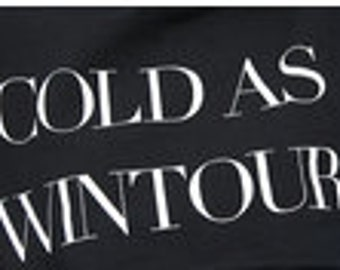 Cold as wintour SweatShirt vogue wintour gift teen womans mans clothing swagger style fashion