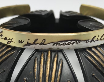 Stay WILD MOON CHILD copper or brass hand stamped metal cuff bracelet ~ affirmation ~ mantra ~ inspirational ~ jewelry gift idea