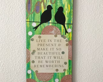 Original abstract art, home decor, birds art, inspirational quotes, sitting birds painting, colorful shiny art