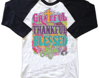 Mother's Day Shirt, Grateful, Thankful, Blessed, Mom, Cute Women's T-Shirt for Moms