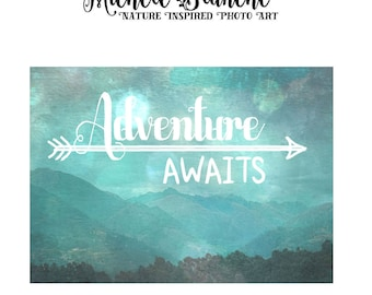 Mountain Photo Adventure Typography, Inspirational Clouds, Blue Sky Mountains Quote, Fluffy Clouds Mountain Scene Sayings