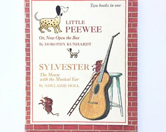 Little Peewee or Now Open the Box by Dorthoy Kunhardt & Sylvester the Mouse with the Musical Ear by Adelaide Holl / Vintage Children's Book