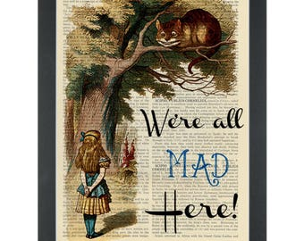 Alice in Wonderland quote We're all mad here Cheshire cat in the tree Dictionary Art Print