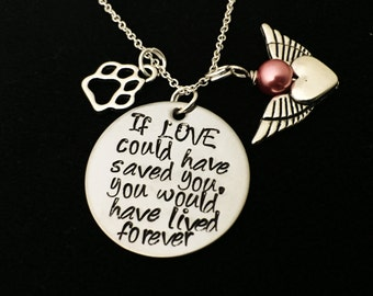Personalized Jewelry - Pet Loss Necklace, Dog, Cat Loss Necklace, If Love Could Have Saved You Necklace, Pet Memorial Jewelry,