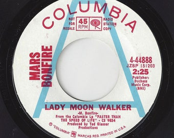 """Mars Bonfire """"Lady Moon Walker""""/""""In Christina's Arms"""" on Columbia 4-44888 white label promo from 1969 ROCK 7"""" 45RPM record"""