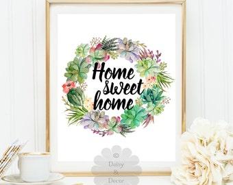 home sweet home quote art print wall decor printable wall art housewarming cactus art print succulents art print house gift Christmas