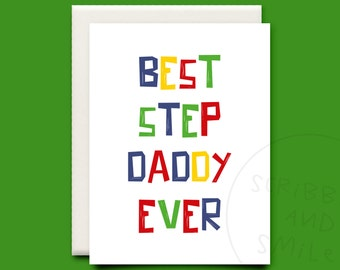 Best step daddy ever - greeting card - Fathers day card - step-dad card - step daddy card