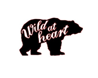 "Bear ""Wild at Heart"" Vinyl Decal"