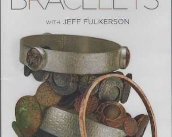 Lapidary Journal Jewelry Artist Instructional DVD - One Hour Bracelets with Jeff Fulkerson