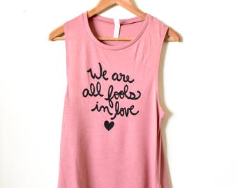 """Jane Austen Gifts """"We are all fools in love."""" Pride and Prejudice- Jane Austen Shirt- Literary Gifts for Book Lovers- MADE TO ORDER"""