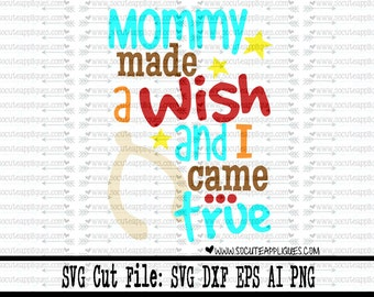 Thanksgiving SVG, Mommy made a wish and I came true cut file, socuteappliques, New baby svg, fall svg, wishbone svg, baby boy scrapbooking