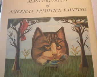 Art Book - 101 Masterpieces of American Primitive Art - 1961 hardcover edition - gift for art lovers - folk art Garbish collection Museum